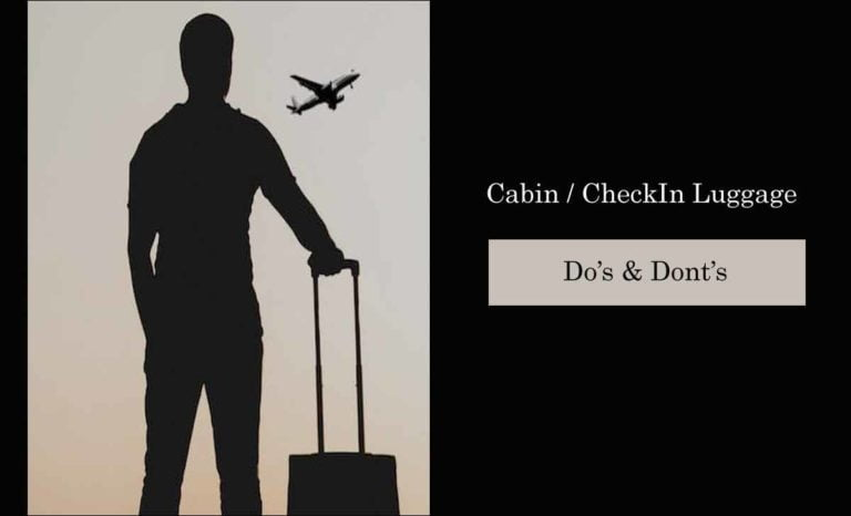 Cabin or Check IN Flight Luggage Do's and Donts to Follow