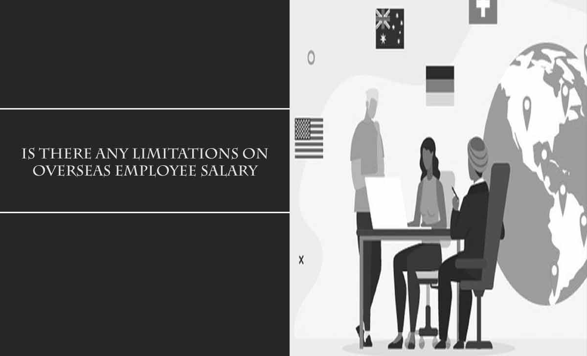 Overseas Employee Salary Limitation